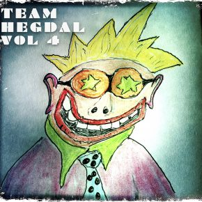 "Team Hegdal's ""Vol 4"" is soon to be released!"