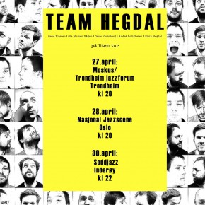 Upcoming tour with Team Hegdal